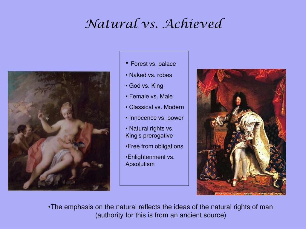 Natural vs. Achieved