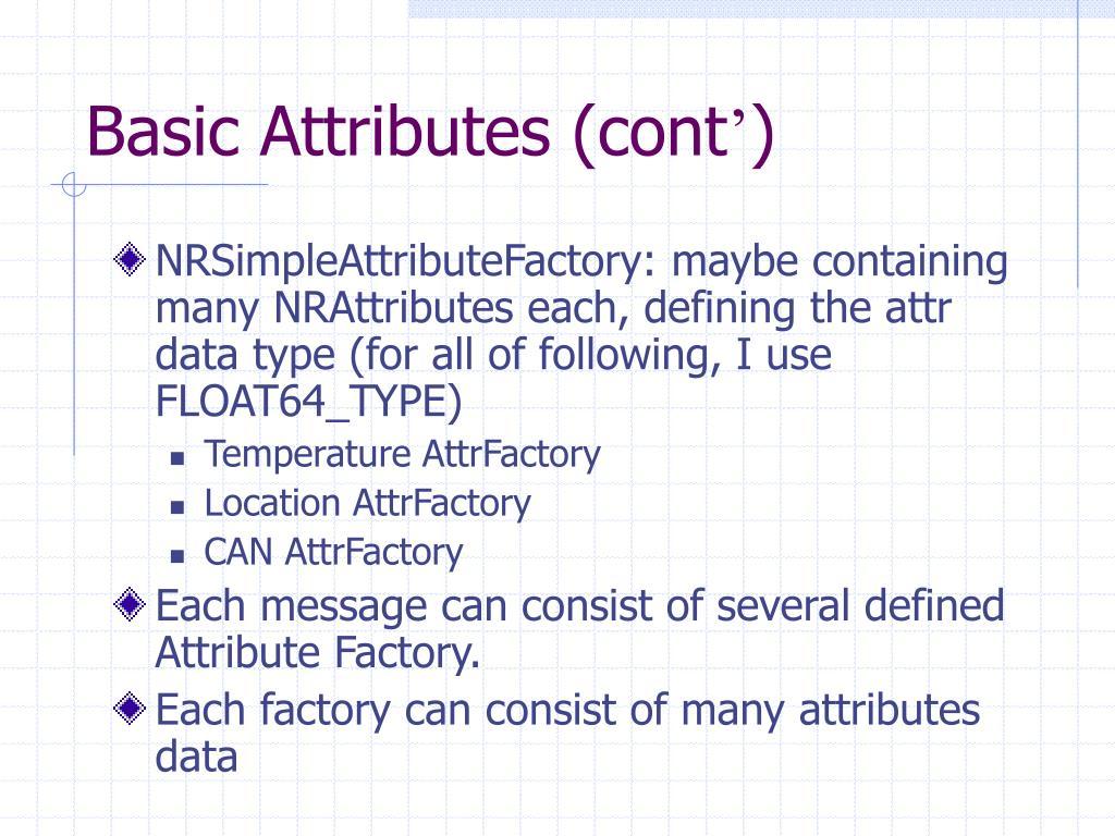 Basic Attributes (cont