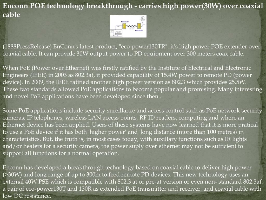 Enconn POE technology breakthrough - carries high power(30W) over coaxial cable
