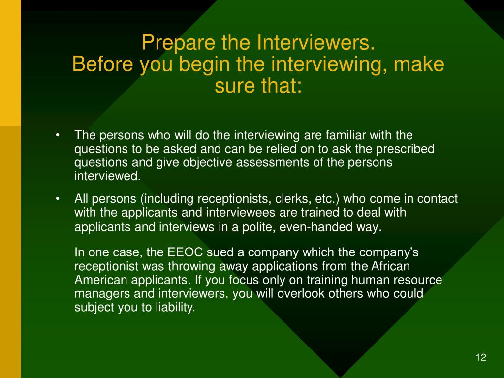Prepare the Interviewers.