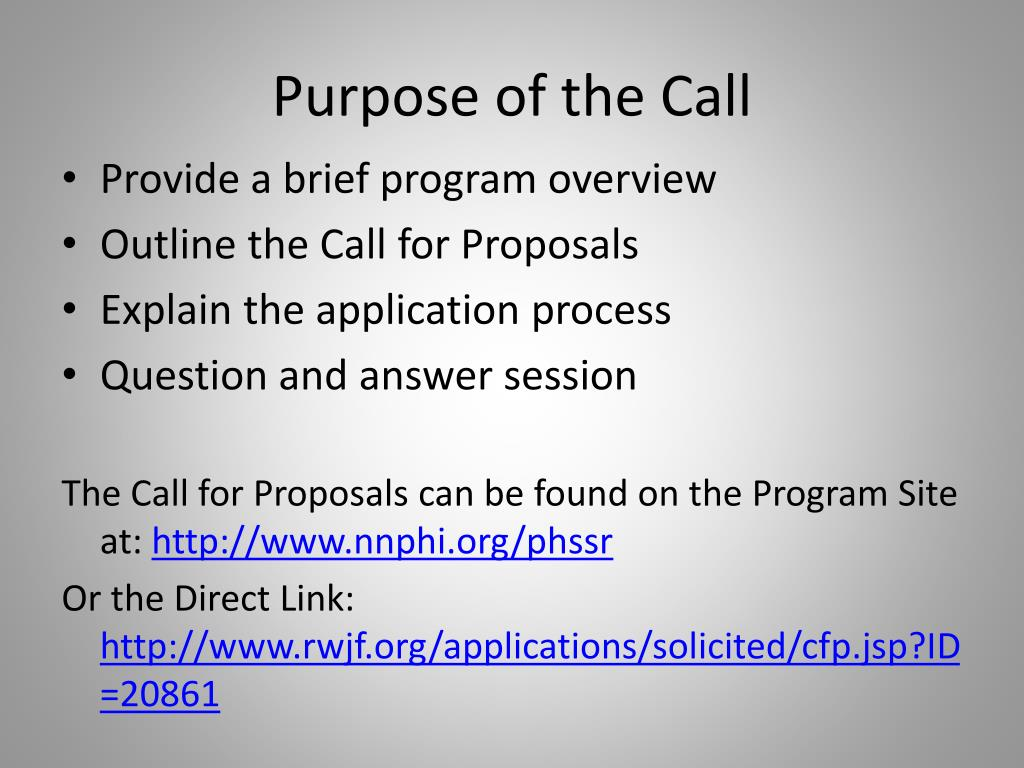 Purpose of the Call