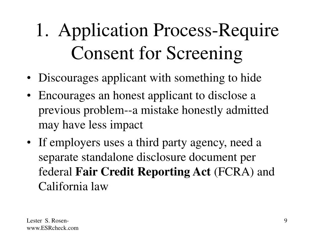 1.  Application Process-Require Consent for Screening