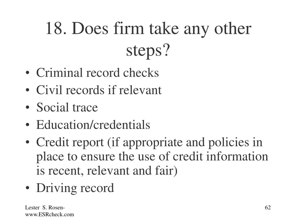 18. Does firm take any other steps?