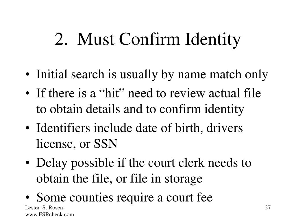 2.  Must Confirm Identity