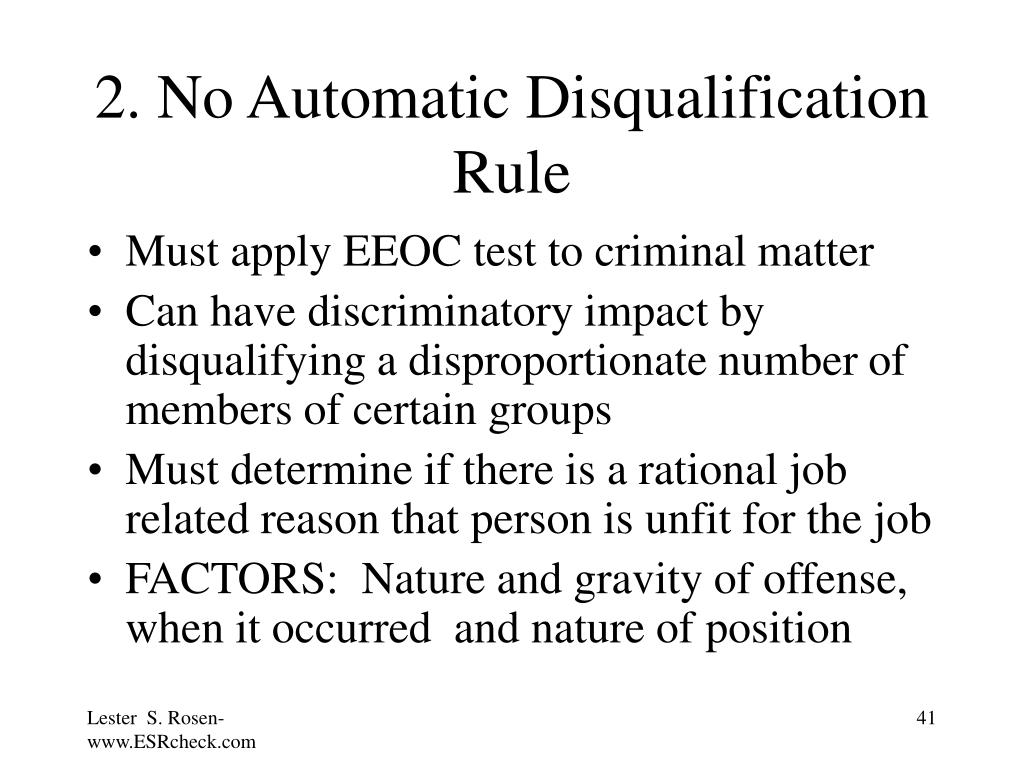 2. No Automatic Disqualification Rule