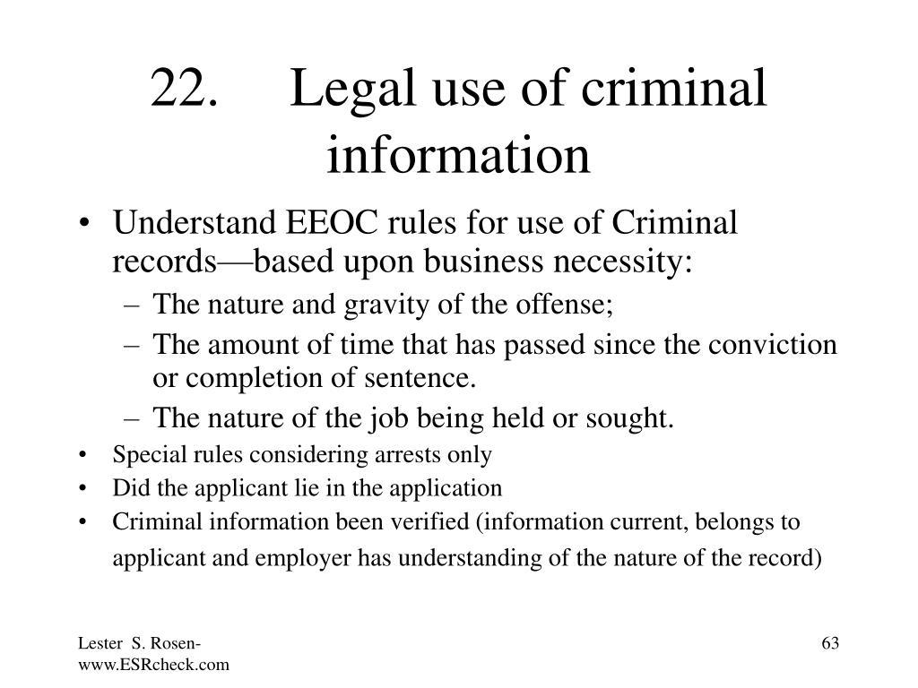 22. Legal use of criminal information