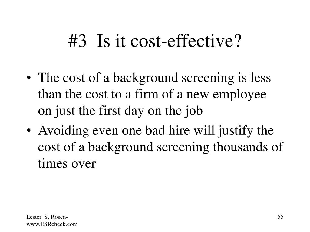 #3  Is it cost-effective?