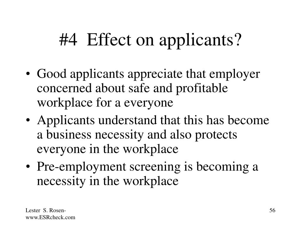 #4  Effect on applicants?