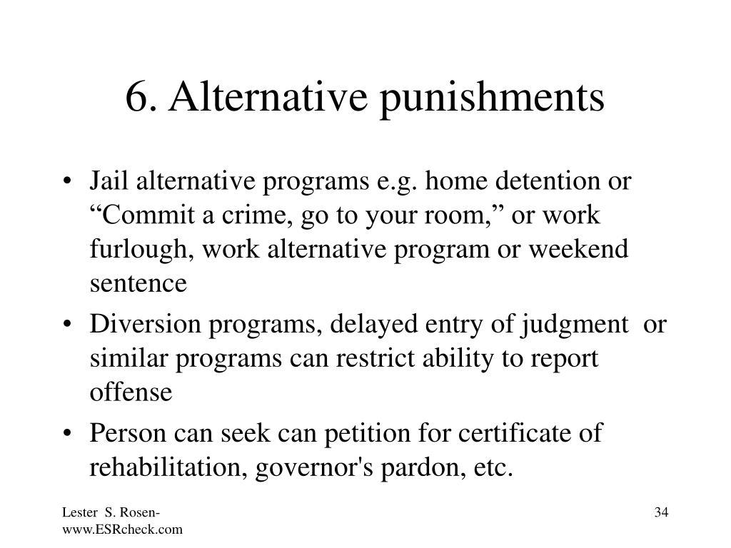 6. Alternative punishments
