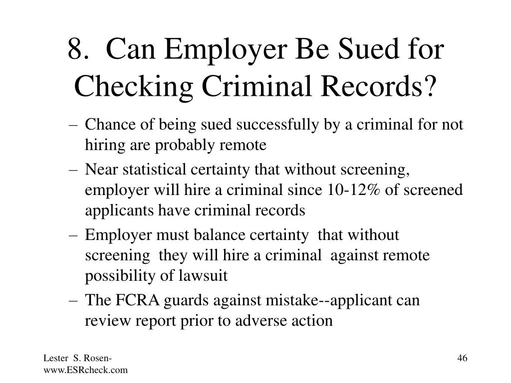 8.  Can Employer Be Sued for Checking Criminal Records?