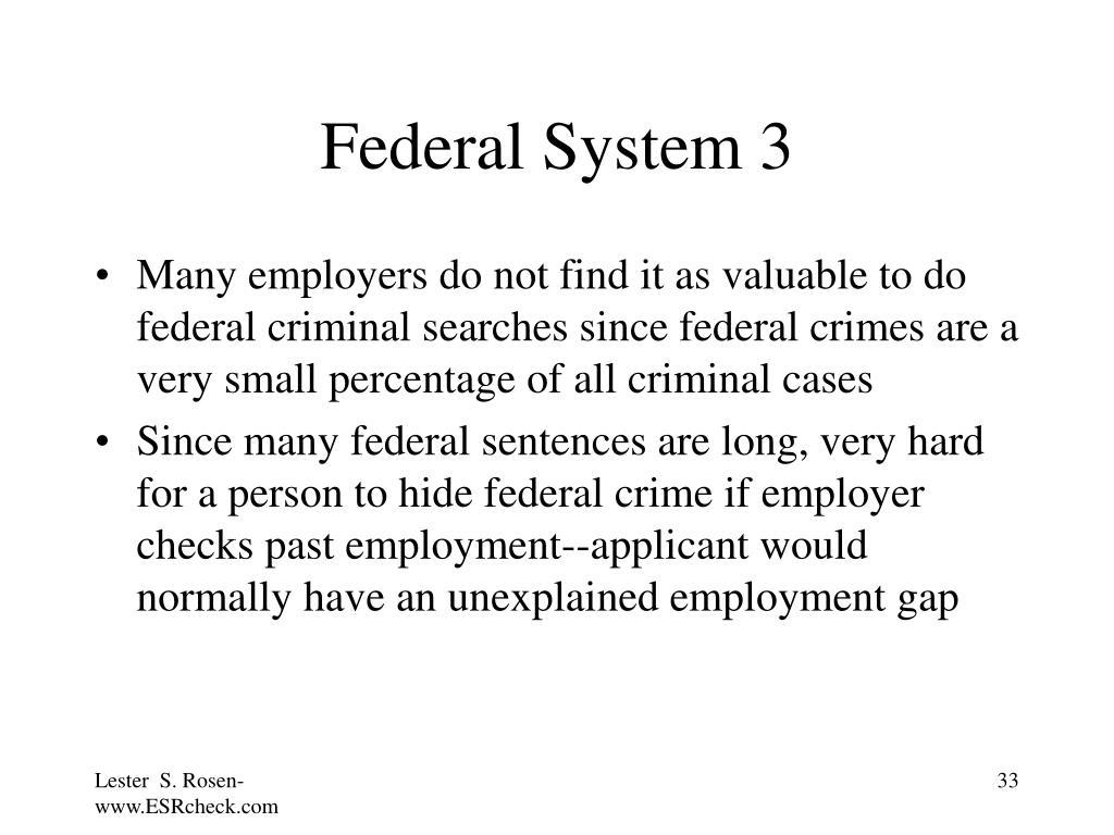 Federal System 3