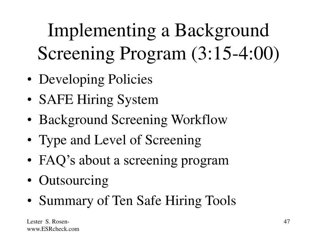 Implementing a Background Screening Program (3:15-4:00)