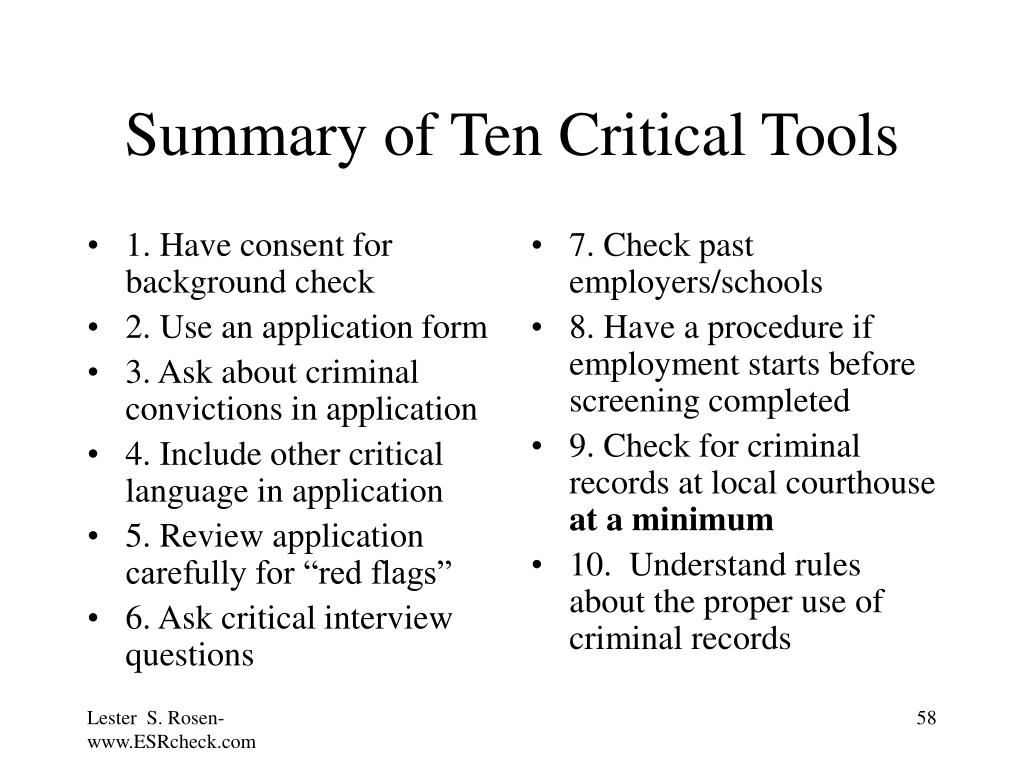1. Have consent for background check