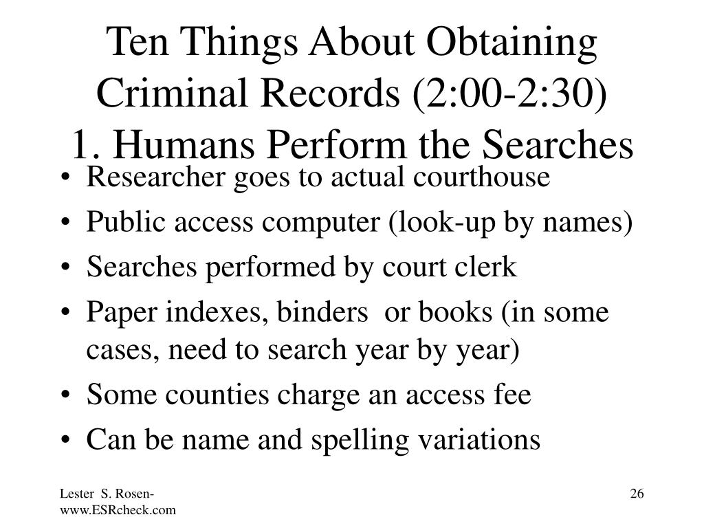 Ten Things About Obtaining Criminal Records (2:00-2:30)