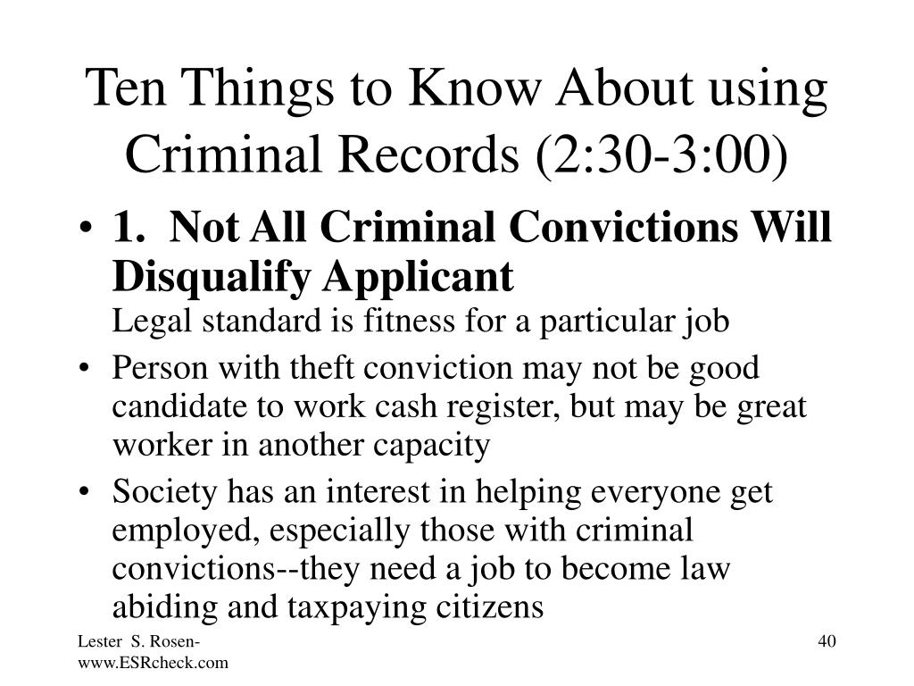 Ten Things to Know About using Criminal Records (2:30-3:00)