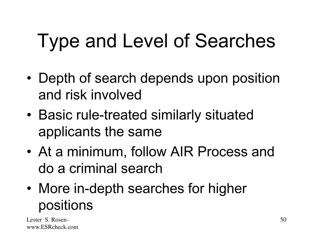 Type and Level of Searches
