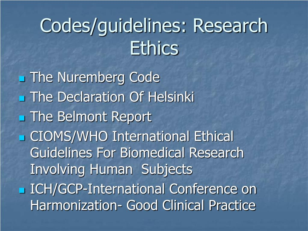 Codes/guidelines: Research Ethics