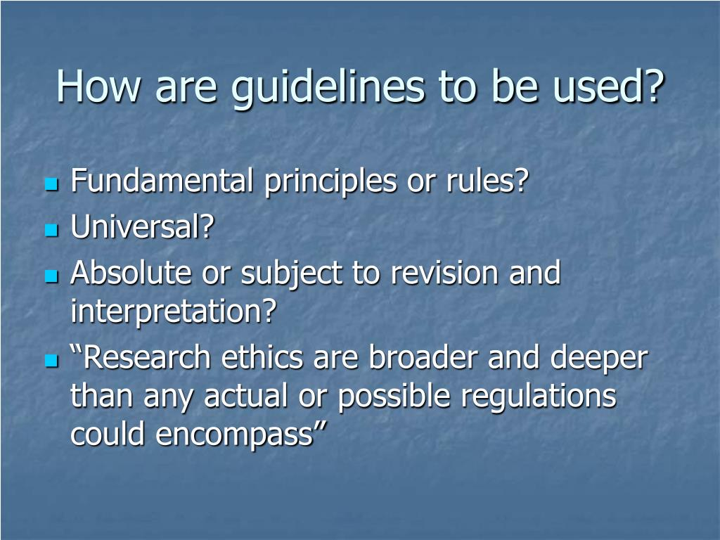 How are guidelines to be used?