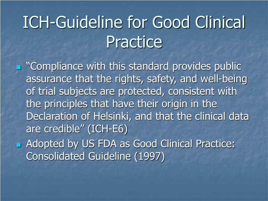 ICH-Guideline for Good Clinical Practice