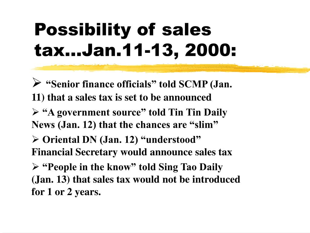 Possibility of sales tax…Jan.11-13, 2000: