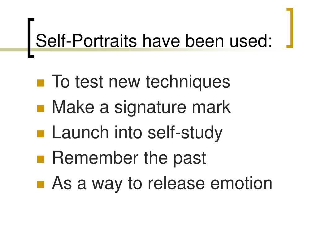 Self-Portraits have been used:
