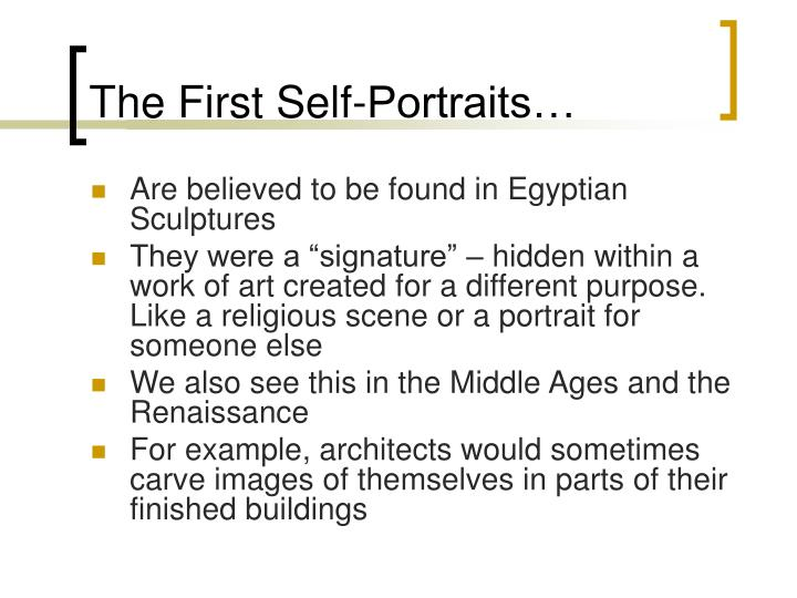 The first self portraits
