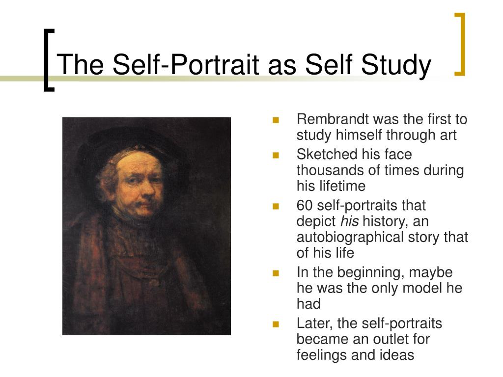 The Self-Portrait as Self Study