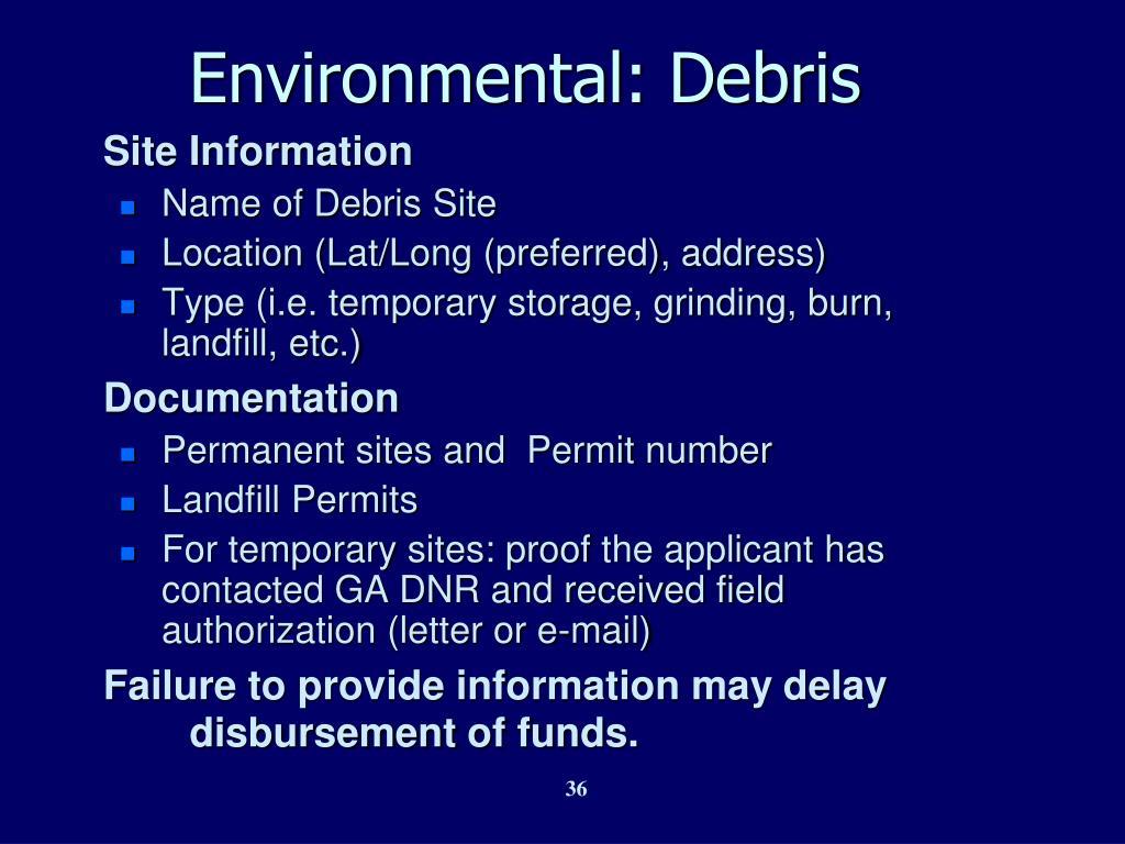 Environmental: Debris