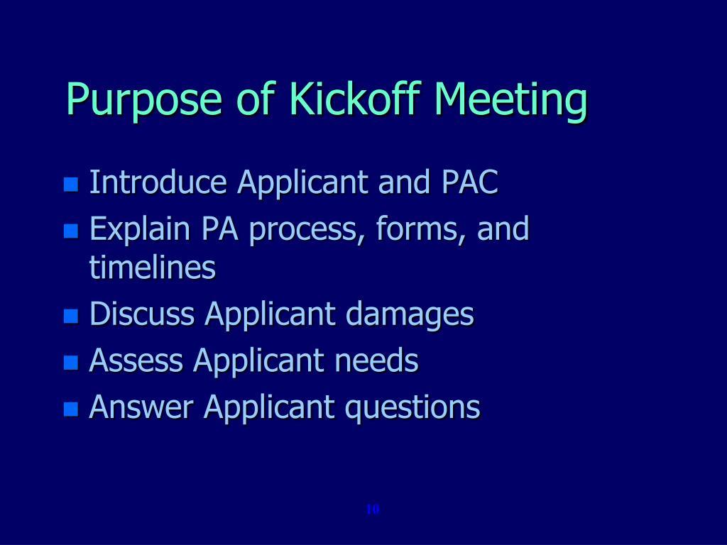 Purpose of Kickoff Meeting