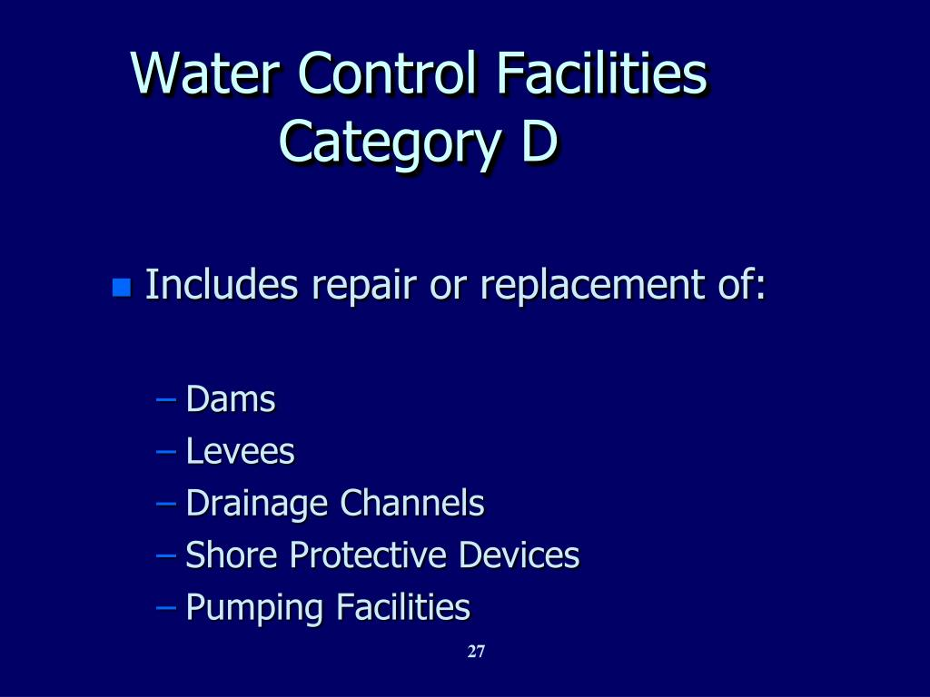 Water Control Facilities  Category D