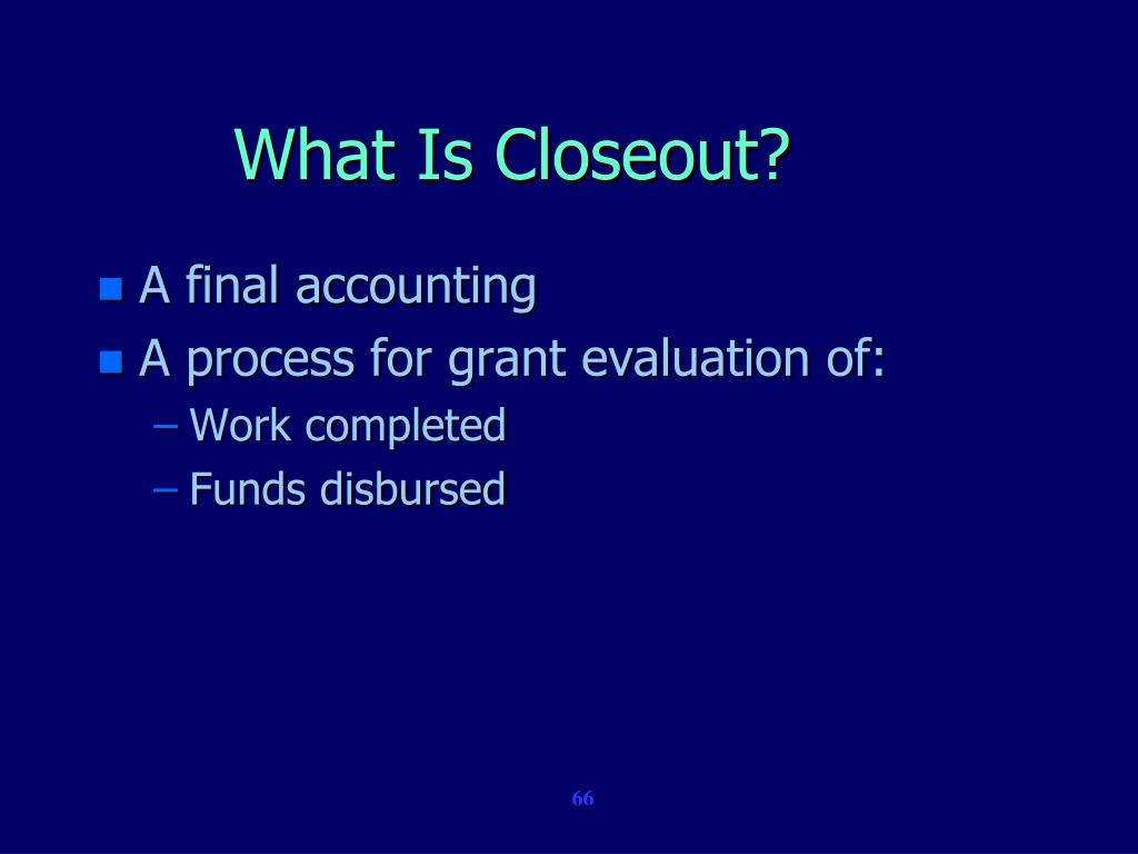 What Is Closeout?