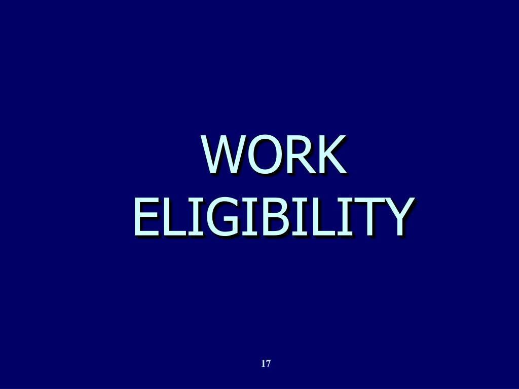 WORK ELIGIBILITY