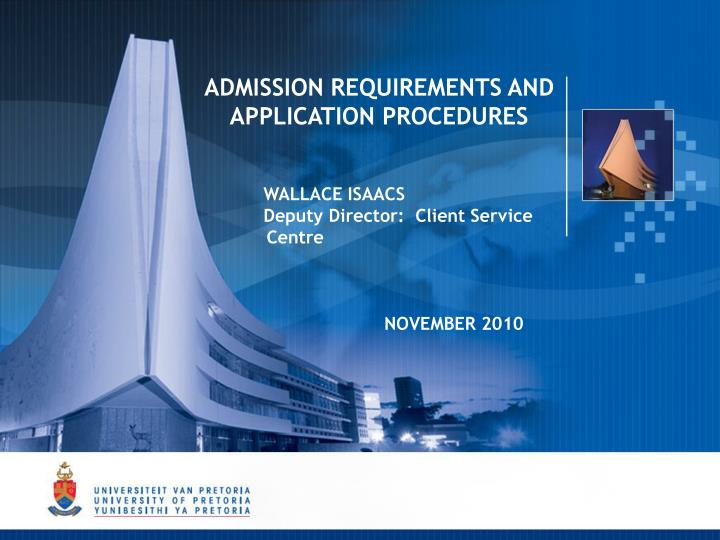 ADMISSION REQUIREMENTS AND APPLICATION PROCEDURES
