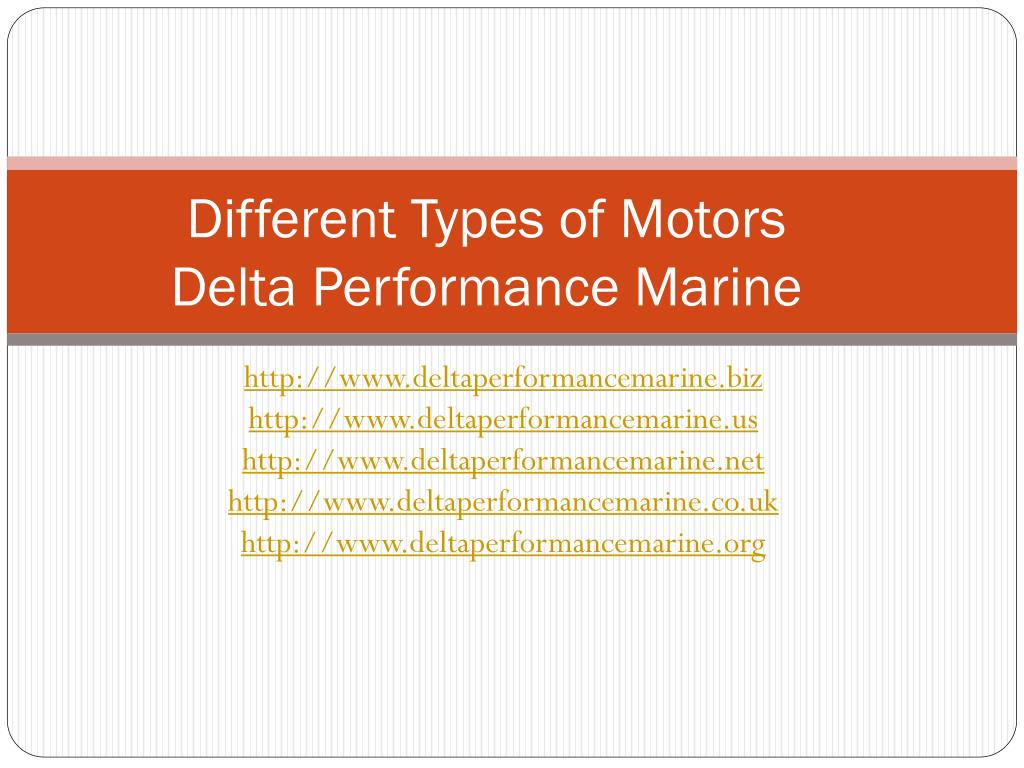 different types of motors delta performance marine