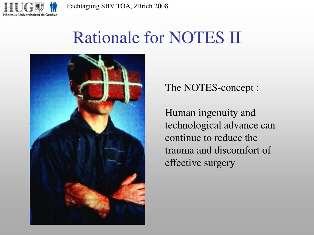 Rationale for NOTES II
