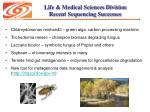 life medical sciences division recent sequencing successes