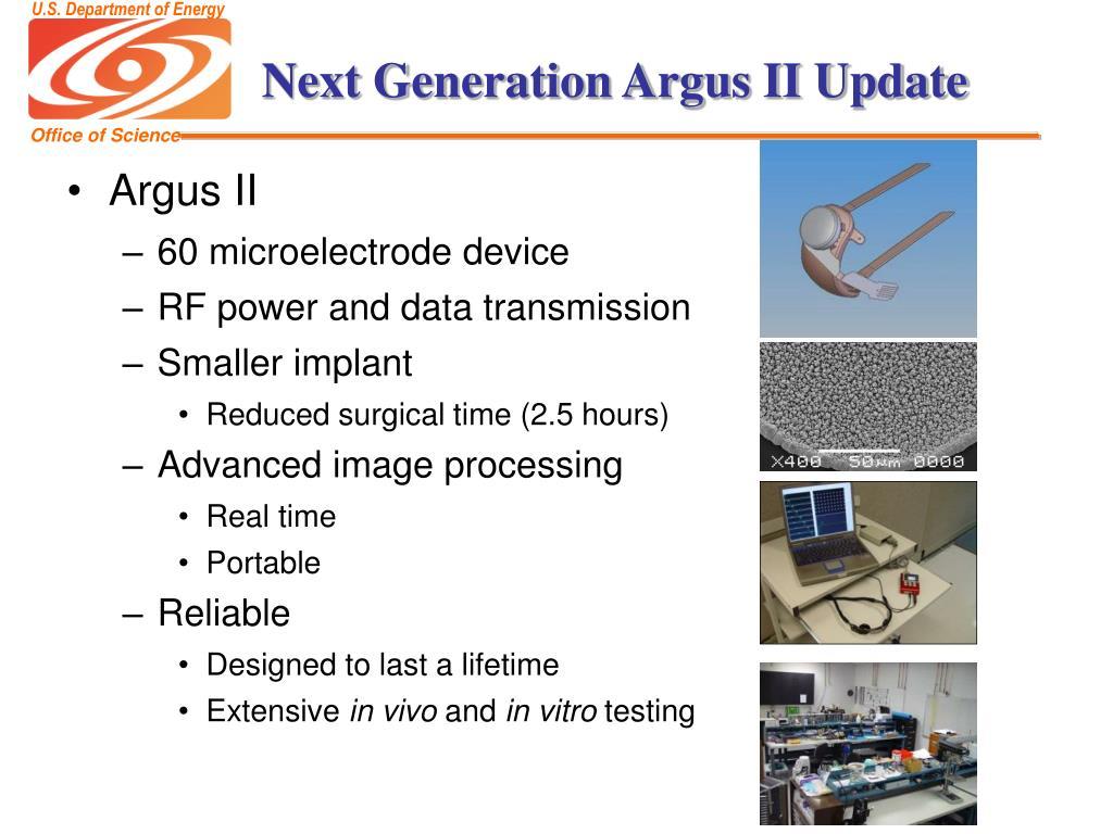 Next Generation Argus II Update