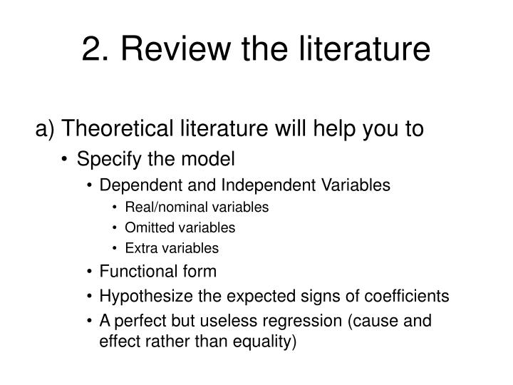 2. Review the literature