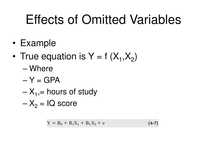 Effects of Omitted Variables