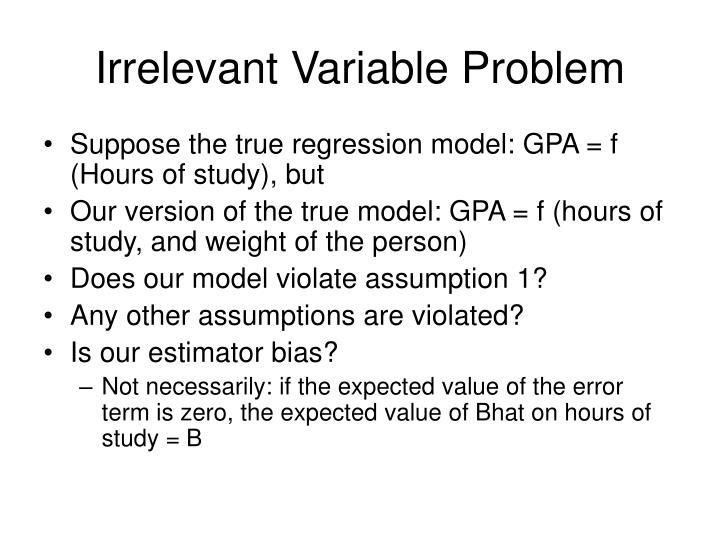 Irrelevant Variable Problem