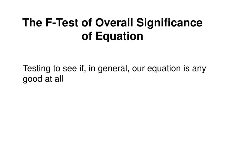 The F-Test of Overall Significance