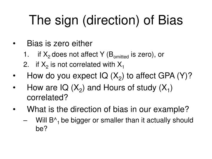 The sign (direction) of Bias
