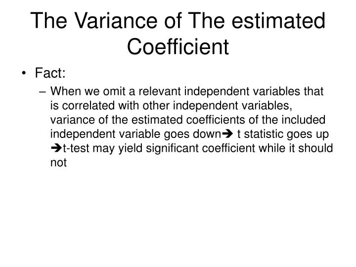 The Variance of The estimated Coefficient