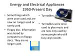 energy and electrical appliances 1950 present day13