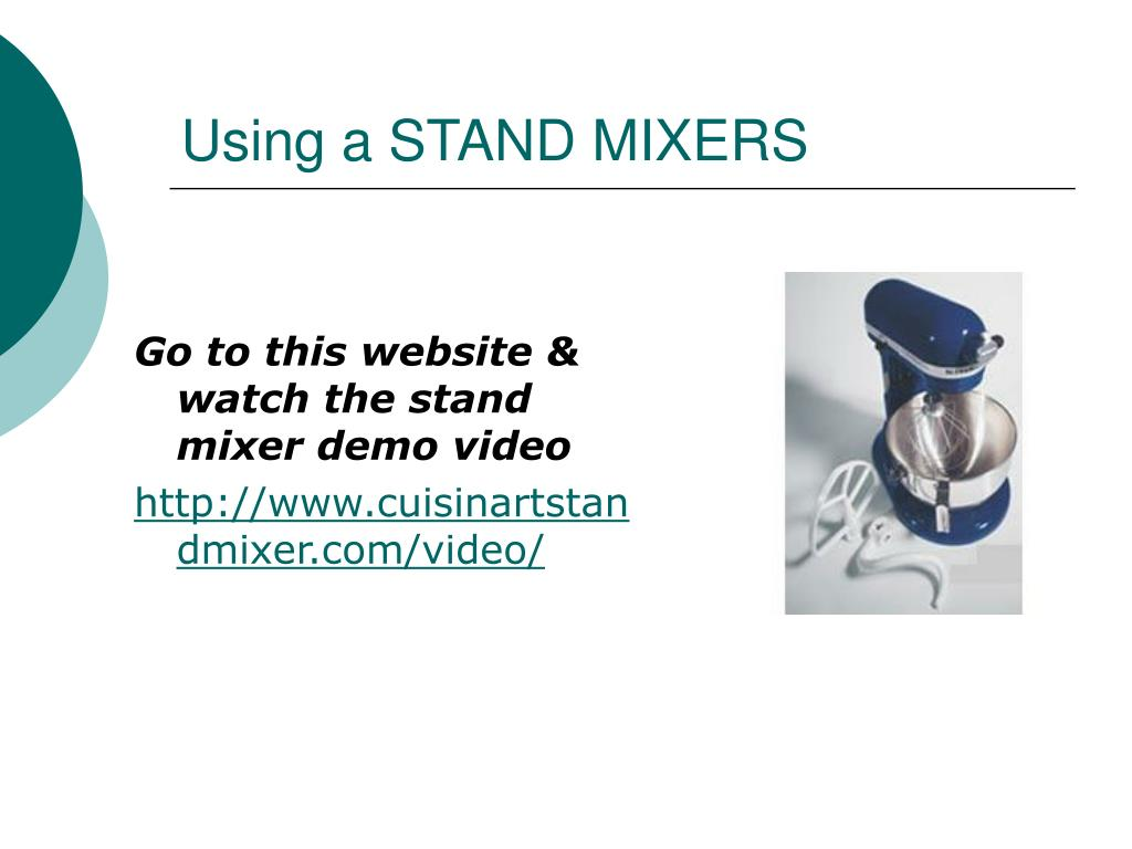 Using a STAND MIXERS
