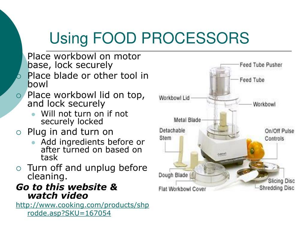 Using FOOD PROCESSORS