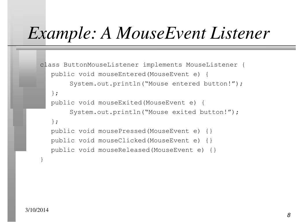 Example: A MouseEvent Listener