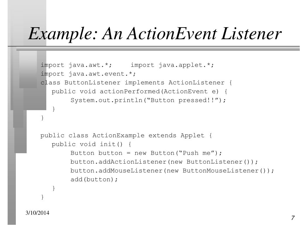 Example: An ActionEvent Listener