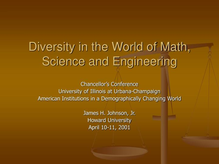 Diversity in the world of math science and engineering