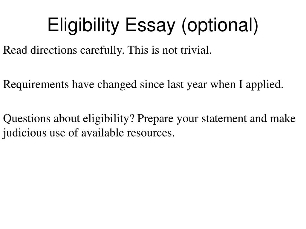 Eligibility Essay (optional)